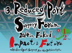 Reduced Port Surgery Forum 2014 in Fukui